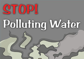 Stop Polluting Water